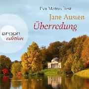 Cover-Bild zu Überredung (Ungekürzte Lesung) (Audio Download) von Austen, Jane