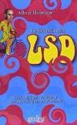 Cover-Bild zu La historia del LSD : cómo descubrí el ácido y que pasó después en el mundo