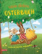 Cover-Bild zu Mein dickes Osterbuch (eBook) von Allert, Judith