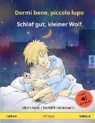Cover-Bild zu Dormi bene, piccolo lupo - Schlaf gut, kleiner Wolf (italiano - tedesco)
