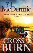 Cover-Bild zu Cross and Burn von McDermid, Val