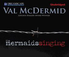 Cover-Bild zu The Mermaids Singing von McDermid, Val