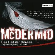 Cover-Bild zu Das Lied der Sirenen (Hörspiel) (Audio Download) von McDermid, Val