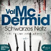 Cover-Bild zu Schwarzes Netz (Ungekürzt) (Audio Download) von McDermid, Val