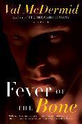 Cover-Bild zu Fever of the Bone von McDermid, Val