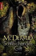 Cover-Bild zu Schleichendes Gift von McDermid, Val