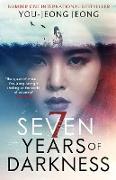 Cover-Bild zu Seven Years of Darkness (eBook) von Jeong, You-Jeong