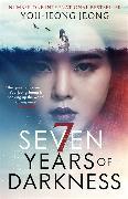 Cover-Bild zu Seven Years of Darkness von Jeong, You-jeong