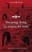 Cover-Bild zu Le origini del male von You-jeong, Jeong
