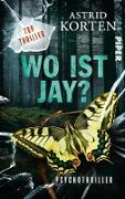 Cover-Bild zu Korten, Astrid: Wo Ist Jay? (eBook)