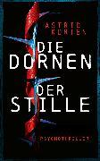 Cover-Bild zu Korten, Astrid: Die Dornen der Stille (eBook)