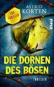 Cover-Bild zu Korten, Astrid: Die Dornen des Bösen