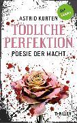Cover-Bild zu Korten, Astrid: Tödliche Perfektion (eBook)