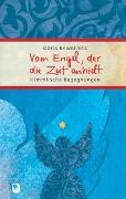 Cover-Bild zu Vom Engel, der die Zeit anhielt von Bewernitz, Doris