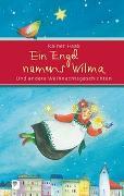 Cover-Bild zu Ein Engel namens Wilma von Haak, Rainer