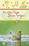Cover-Bild zu An allen Tagen Leben wagen von Osenberg-van Vugt, Ilka (Hrsg)