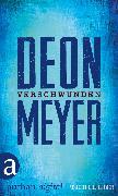 Cover-Bild zu Meyer, Deon: Verschwunden (eBook)