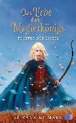 Cover-Bild zu De Mari, Silvana: Das Erbe des Magierkönigs - Tochter des Lichts (eBook)