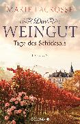 Cover-Bild zu Lacrosse, Marie: Das Weingut. Tage des Schicksals (eBook)