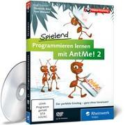 Cover-Bild zu Spielend programmieren lernen mit AntMe! 2
