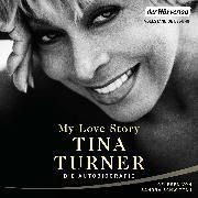 Cover-Bild zu Turner, Tina: My Love Story (Audio Download)