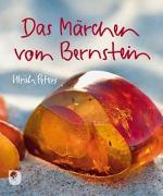 Cover-Bild zu Das Märchen vom Bernstein von Peters, Ulrich