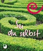 Cover-Bild zu Sei du selbst von Feigenwinter, Max