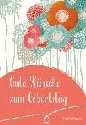 Cover-Bild zu Gute Wünsche zum Geburtstag von Sassin, Maria