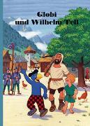Cover-Bild zu Strebel, Guido: Globi und Wilhelm Tell