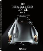 Cover-Bild zu The Mercedes-Benz 300 SL Book,Small Format Edition von Staud, René