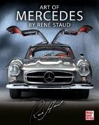Cover-Bild zu Art of Mercedes by René Staud von Staud, René