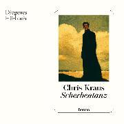 Cover-Bild zu Kraus, Chris: Scherbentanz (Audio Download)