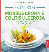 Cover-Bild zu Gesund essen - Morbus Crohn & Colitis ulcerosa (eBook) von Schäfer, Christiane