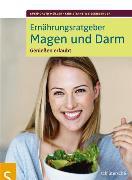 Cover-Bild zu Ernährungsratgeber Magen und Darm (eBook) von Weißenberger, Christiane