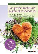 Cover-Bild zu Das große Kochbuch gegen Bluthochdruck (eBook) von Müller, Sven-David