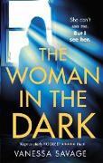 Cover-Bild zu The Woman in the Dark (eBook) von Savage, Vanessa
