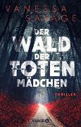 Cover-Bild zu Der Wald der toten Mädchen von Savage, Vanessa