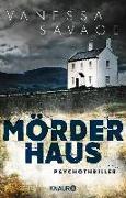 Cover-Bild zu Mörderhaus (eBook) von Savage, Vanessa