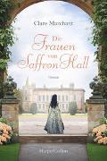 Cover-Bild zu Die Frauen von Saffron Hall
