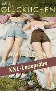 Cover-Bild zu Bloom, Amy: XXL-LESEPROBE: Bloom - Wir Glücklichen (eBook)