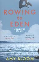 Cover-Bild zu Bloom, Amy: Rowing to Eden