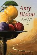 Cover-Bild zu Bloom, Amy: Away (eBook)