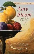 Cover-Bild zu Bloom, Amy: Away