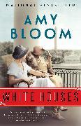 Cover-Bild zu Bloom, Amy: White Houses (eBook)