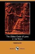 Cover-Bild zu The Oldest Code of Laws in the World (Dodo Press) von Hammurabi