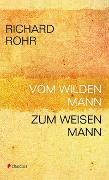 Cover-Bild zu Vom wilden Mann zum weisen Mann von Rohr, Richard