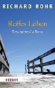 Cover-Bild zu Reifes Leben (eBook) von Rohr, Richard