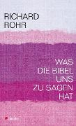 Cover-Bild zu Was die Bibel uns zu sagen hat (eBook) von Rohr, Richard