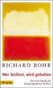 Cover-Bild zu Wer loslässt, wird gehalten von Rohr, Richard