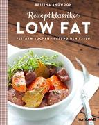 Cover-Bild zu Rezeptklassiker Low Fat von Snowdon, Bettina